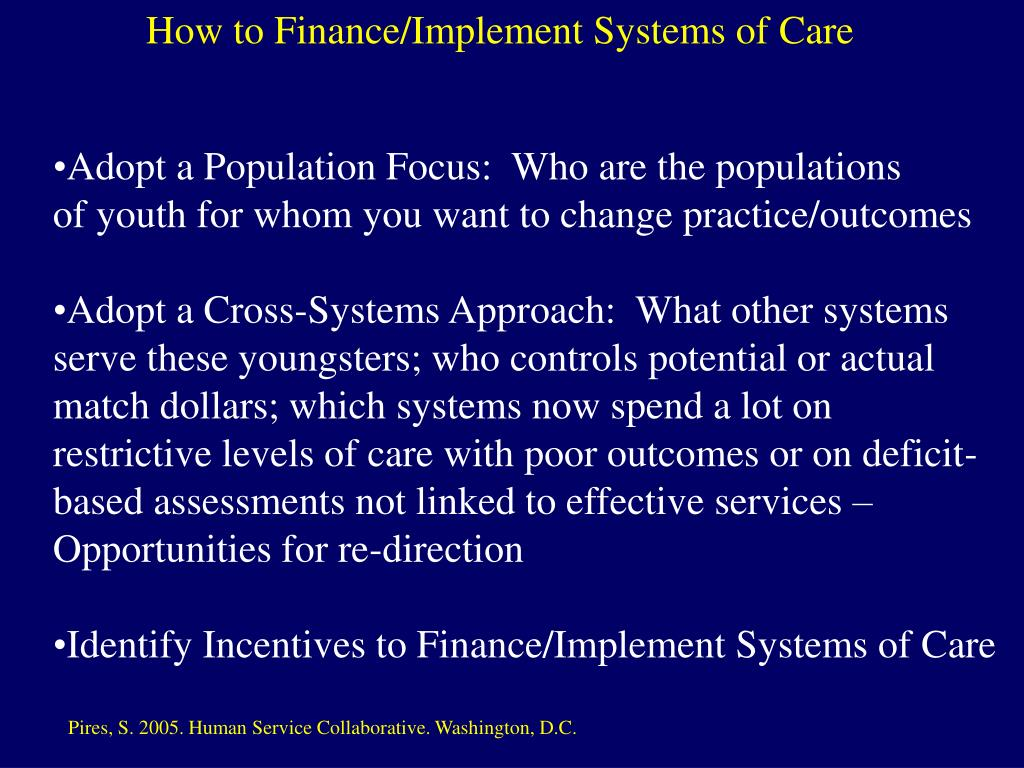 How to Finance/Implement Systems of Care