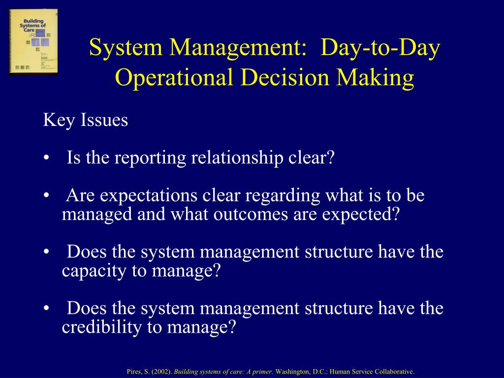 System Management:  Day-to-Day