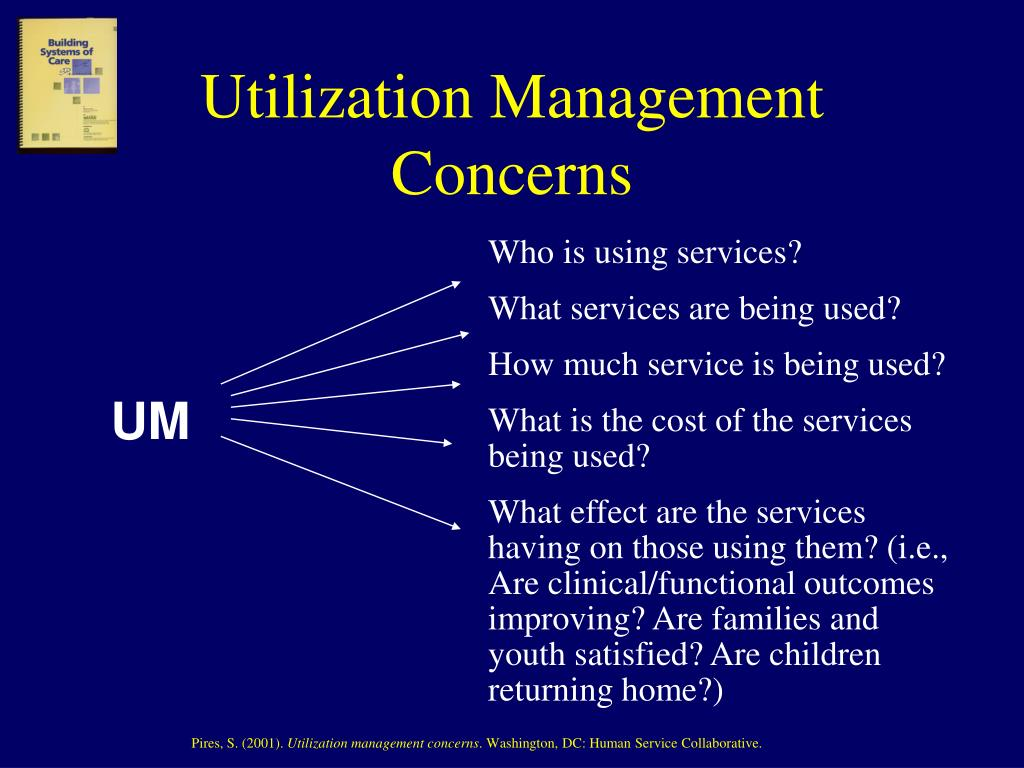Utilization Management Concerns