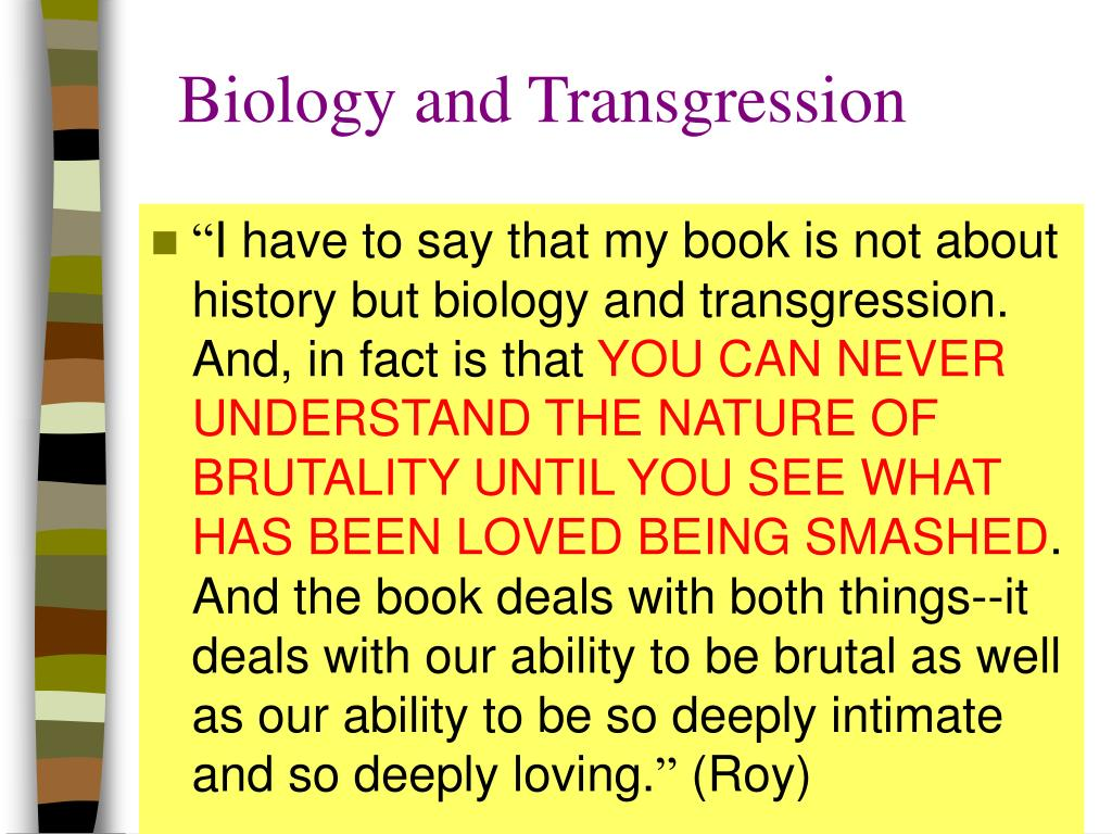 Biology and Transgression
