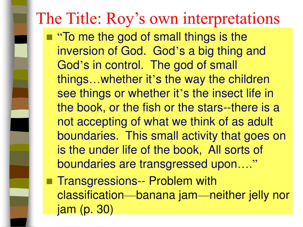 The Title: Roy's own interpretations
