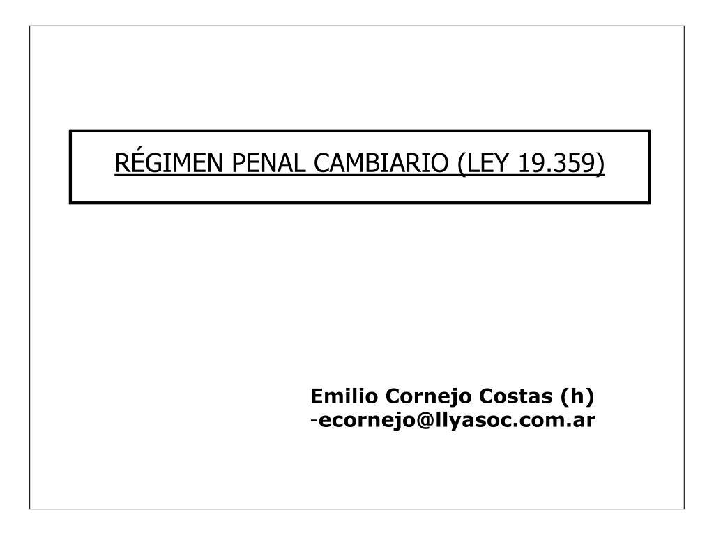 RÉGIMEN PENAL CAMBIARIO (LEY 19.359)