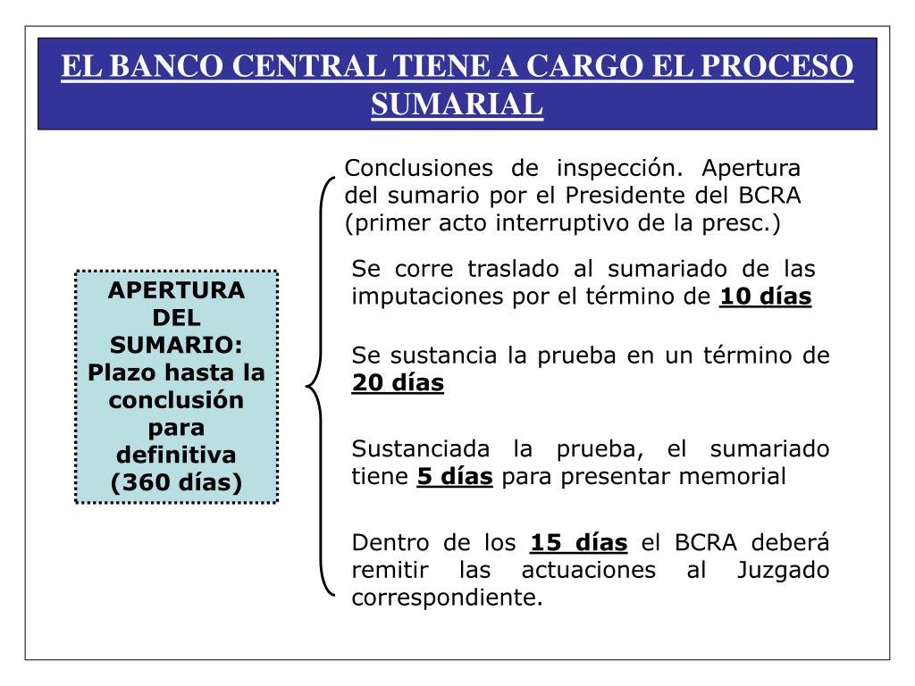 EL BANCO CENTRAL TIENE A CARGO EL PROCESO SUMARIAL