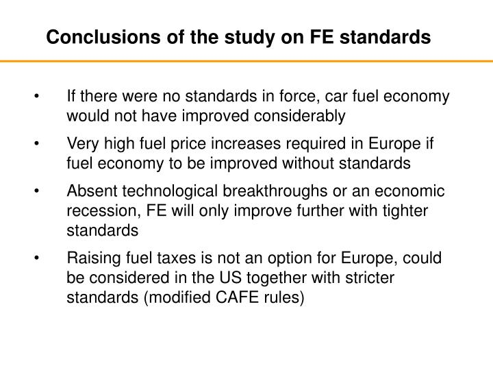 Conclusions of the study on FE standards