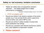 safety vs fuel economy tentative conclusion