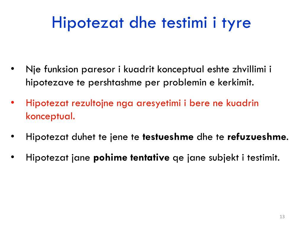 Hipotezat dhe testimi i tyre
