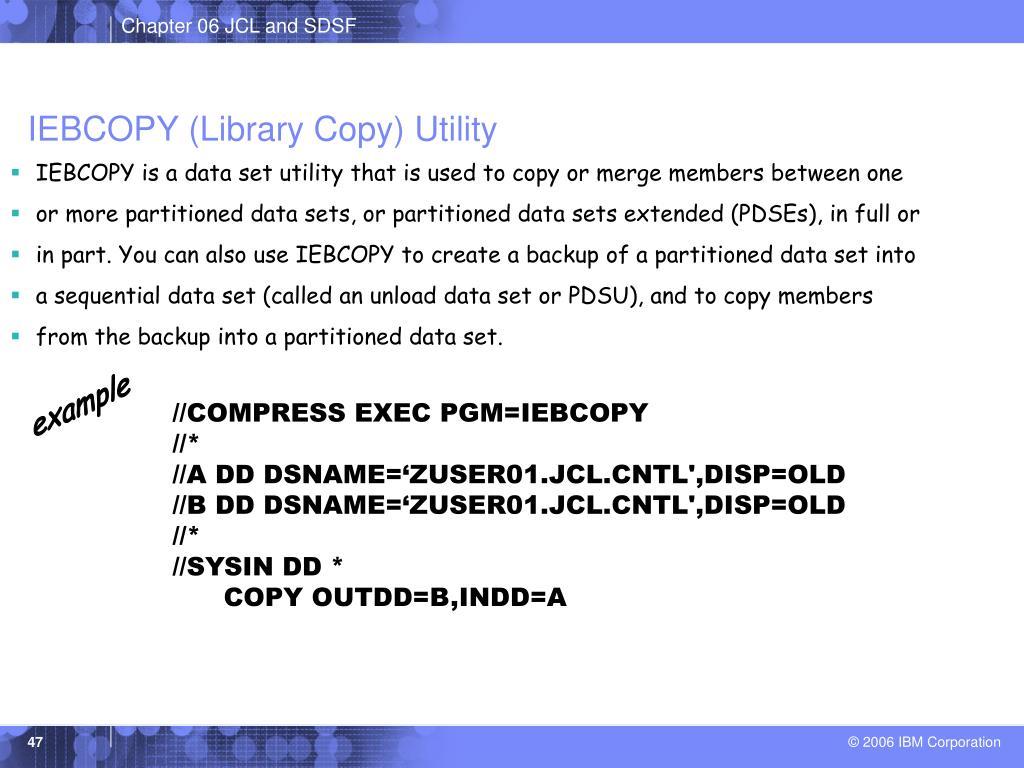 IEBCOPY (Library Copy) Utility