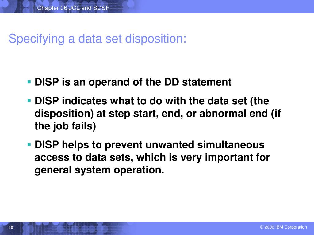 Specifying a data set disposition: