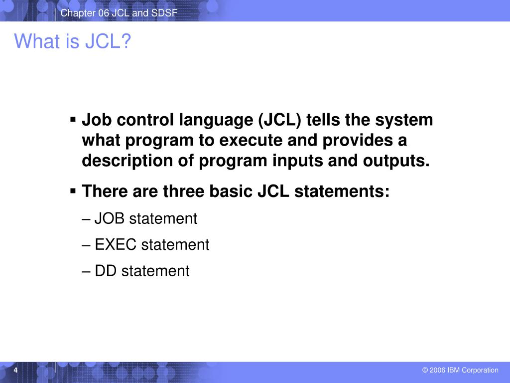 What is JCL?