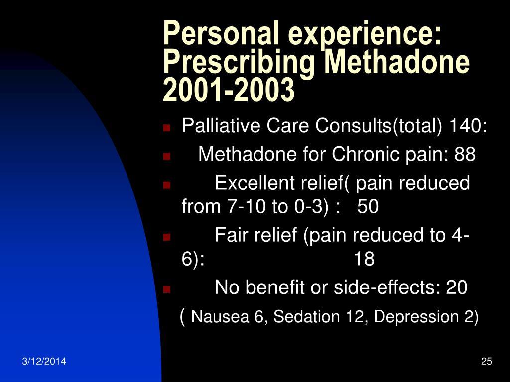 Personal experience: Prescribing Methadone 2001-2003