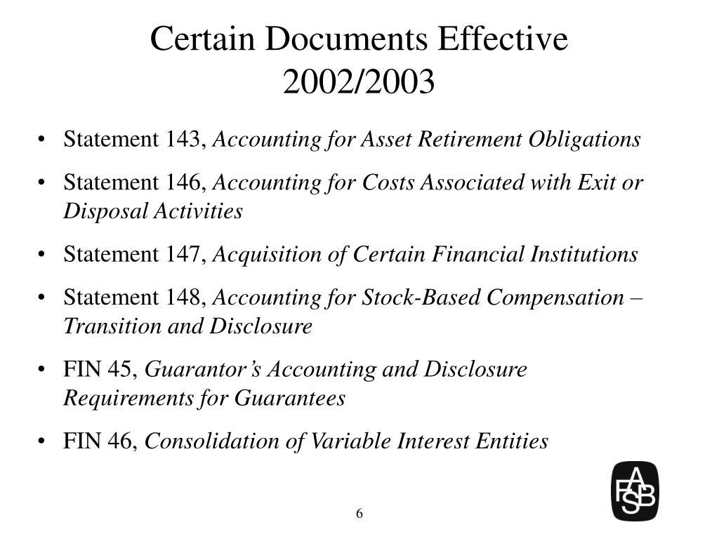Certain Documents Effective