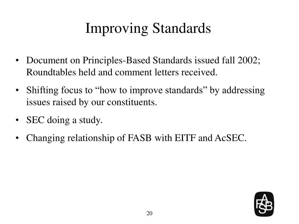 Improving Standards