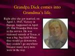 grandpa dick comes into grandma s life