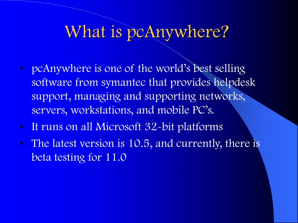 What is pcAnywhere?