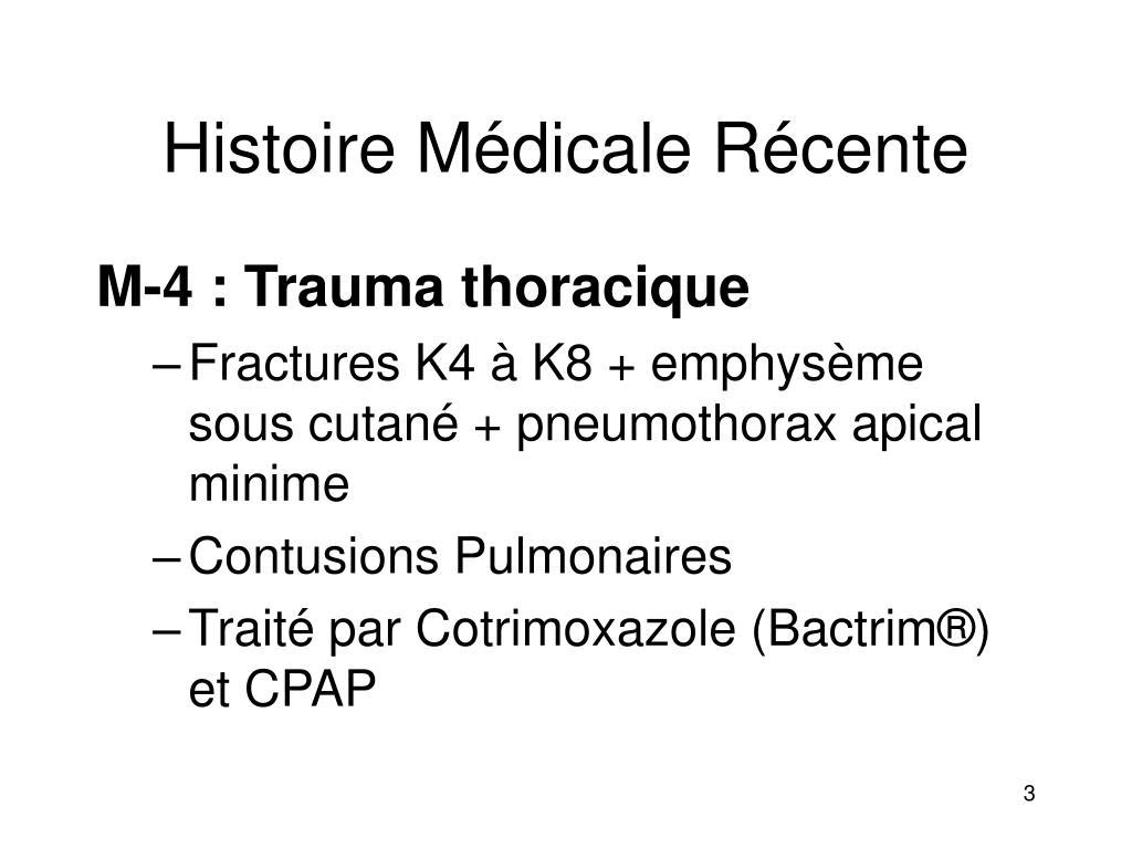 Histoire Médicale Récente