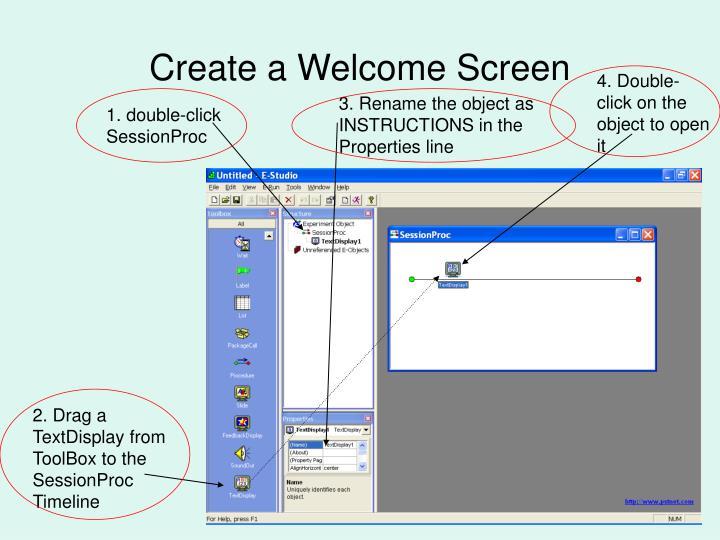 Create a Welcome Screen
