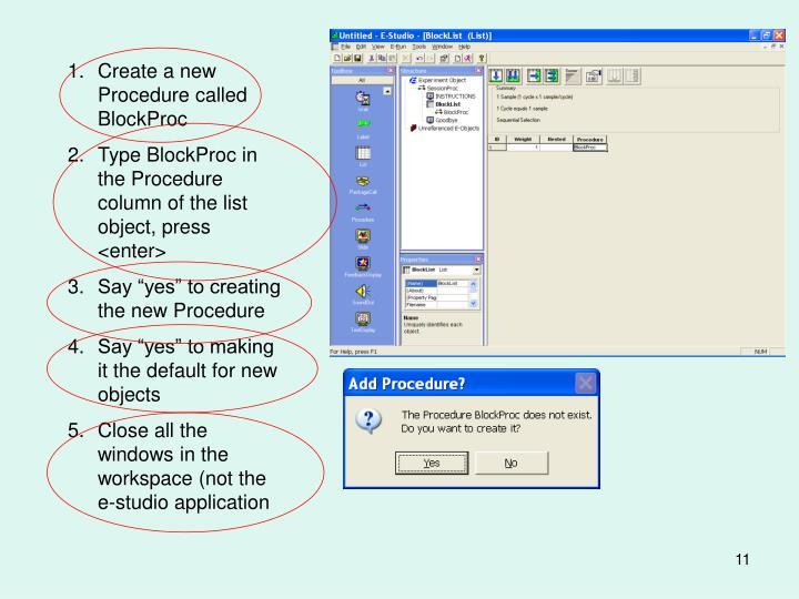 Create a new Procedure called BlockProc