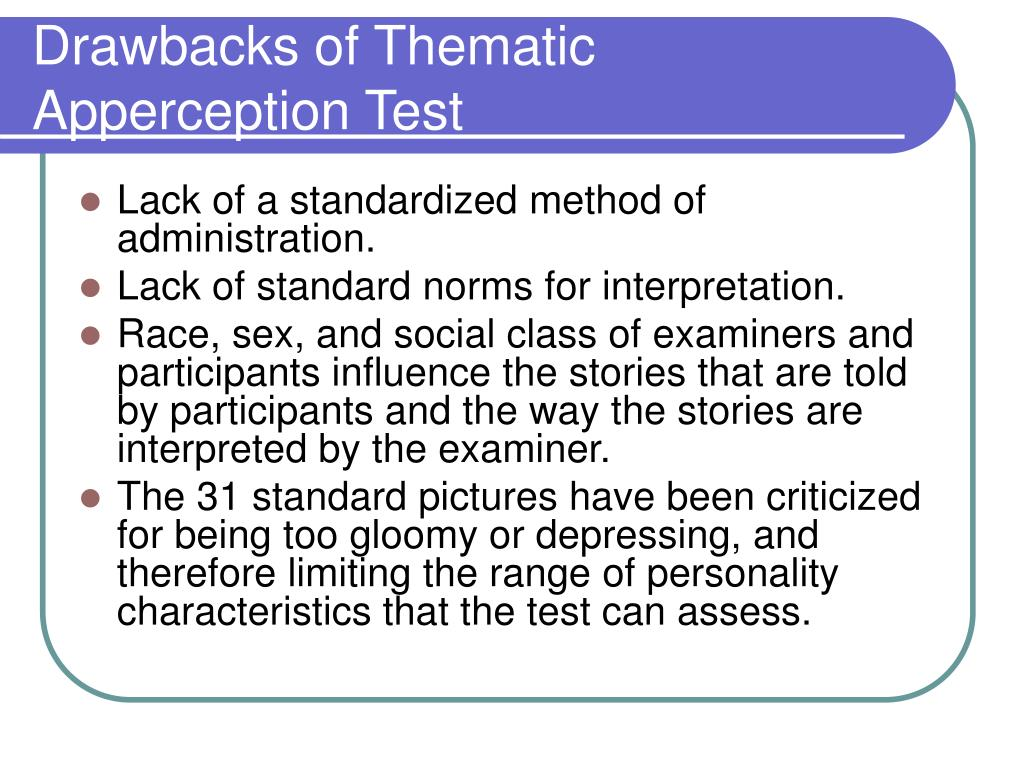 Drawbacks of Thematic Apperception Test