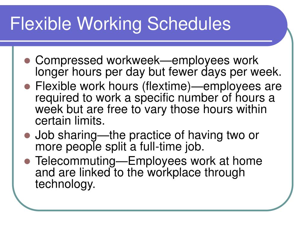 Flexible Working Schedules