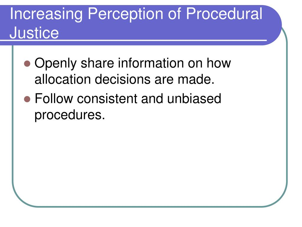 Increasing Perception of Procedural Justice