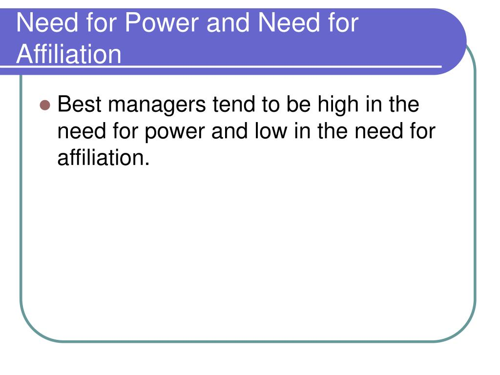 Need for Power and Need for Affiliation