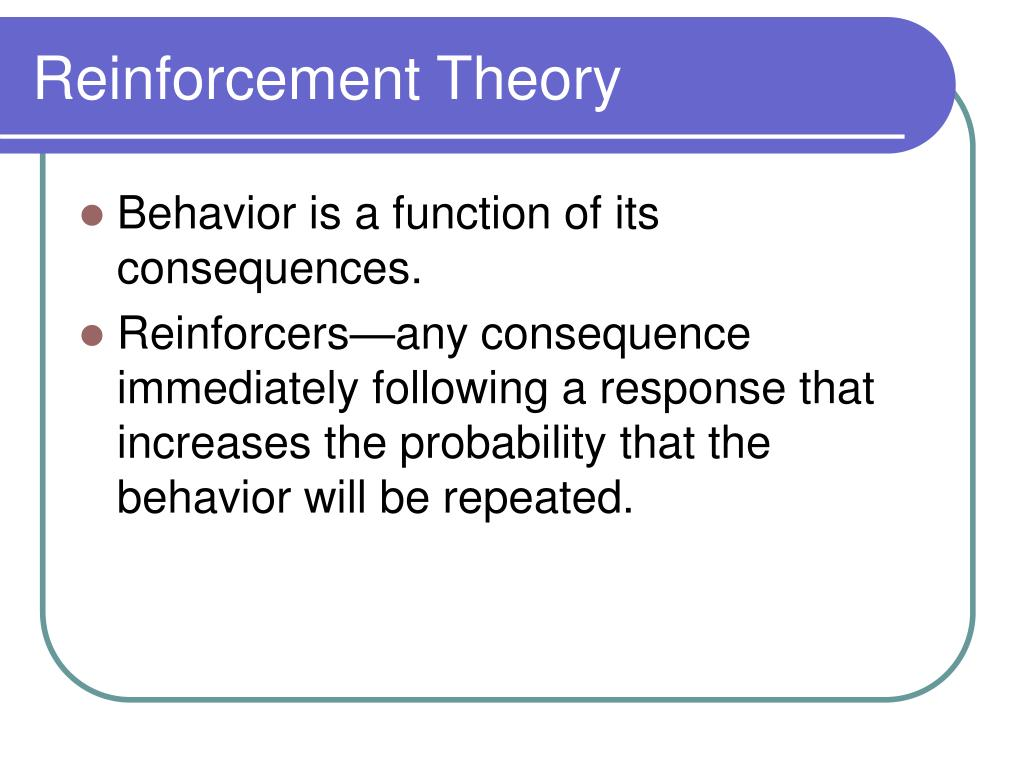 Reinforcement Theory