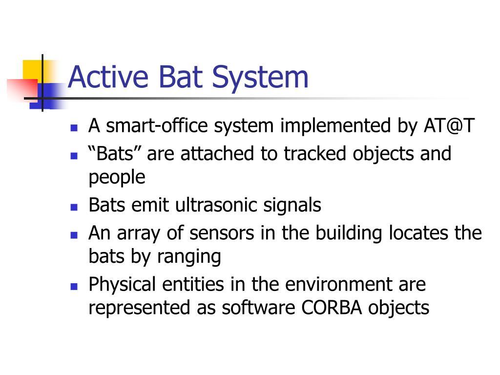 Active Bat System