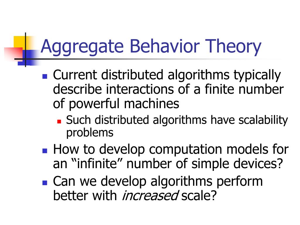 Aggregate Behavior Theory