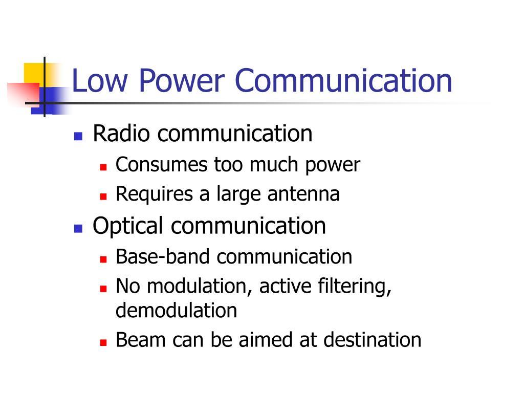 Low Power Communication