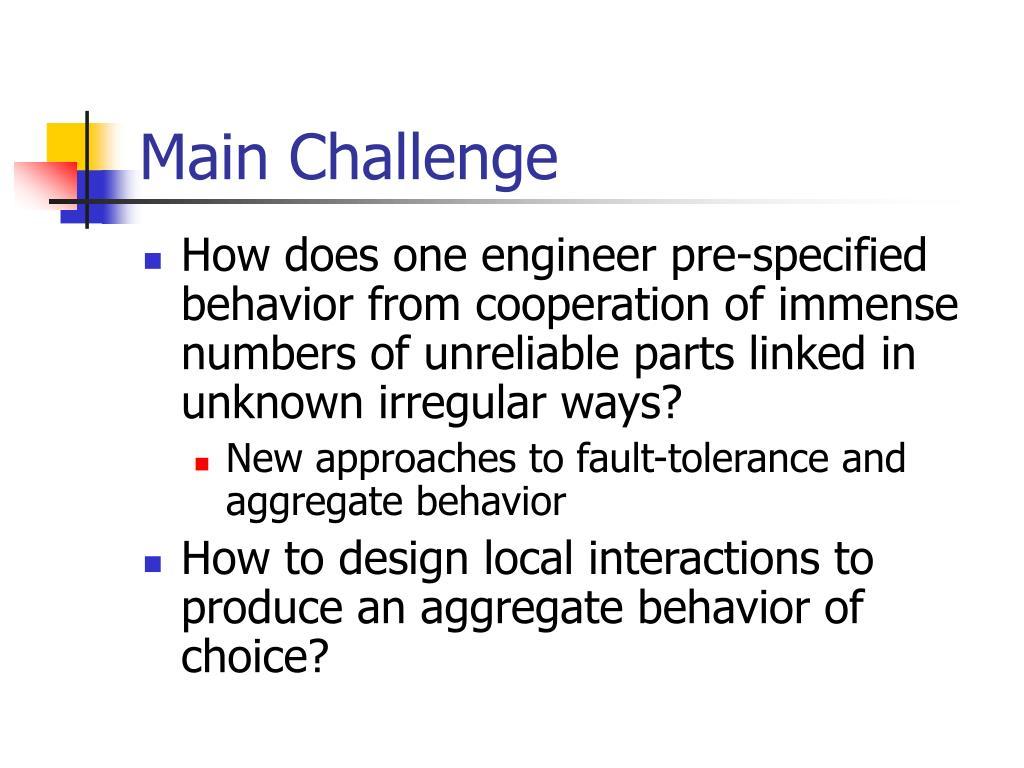 Main Challenge