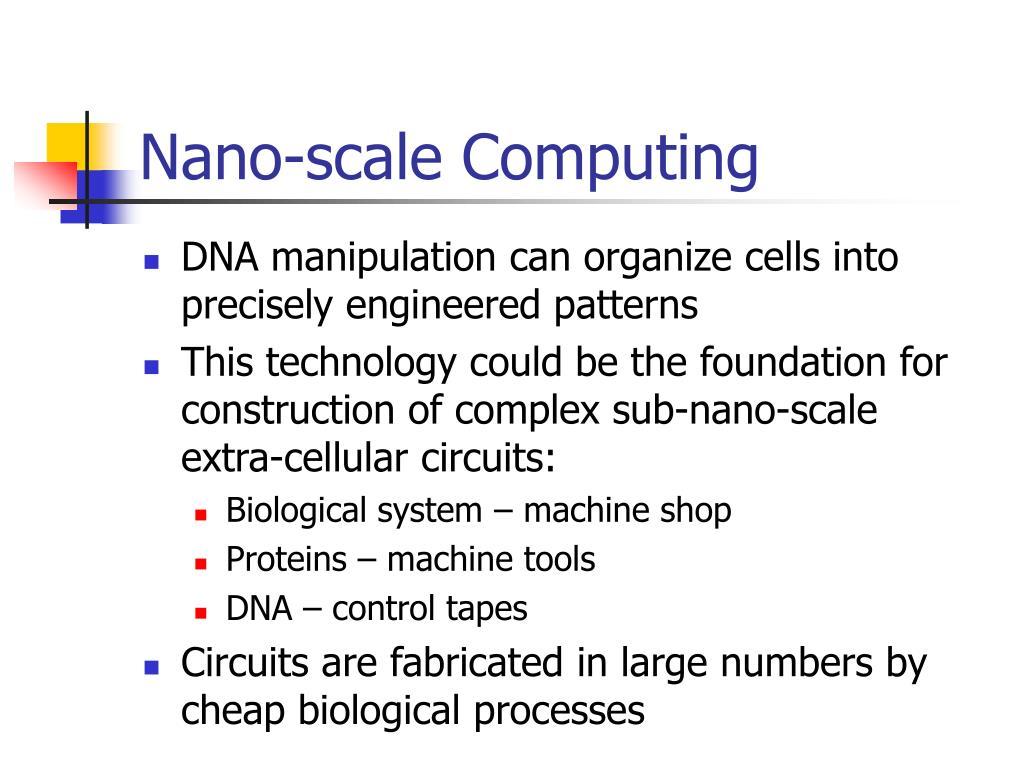 Nano-scale Computing