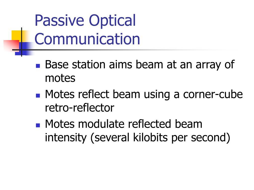 Passive Optical Communication