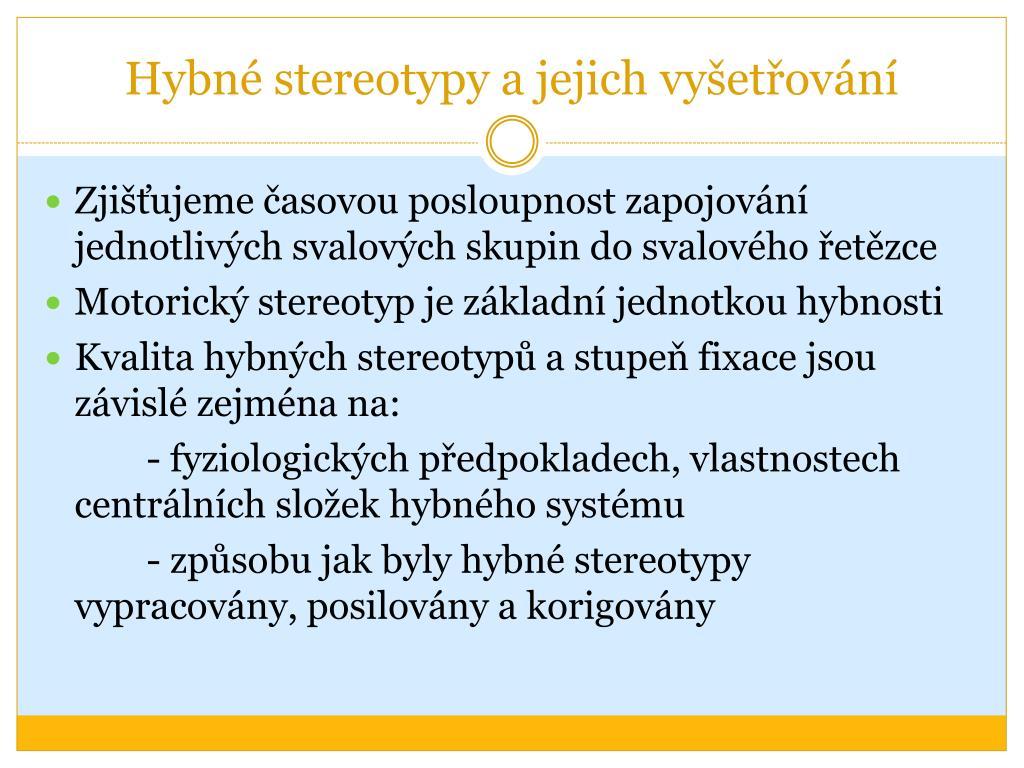 Hybné stereotypy a jejich vyšetřování