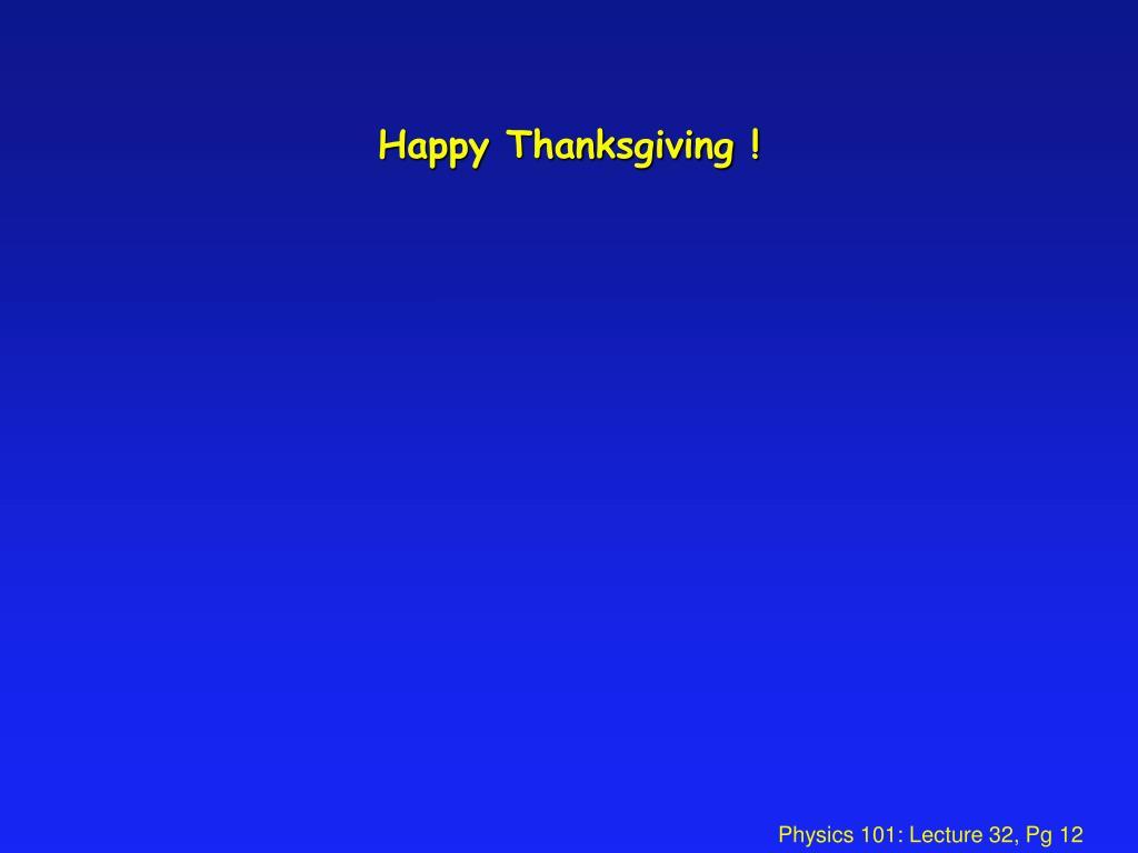 Happy Thanksgiving !