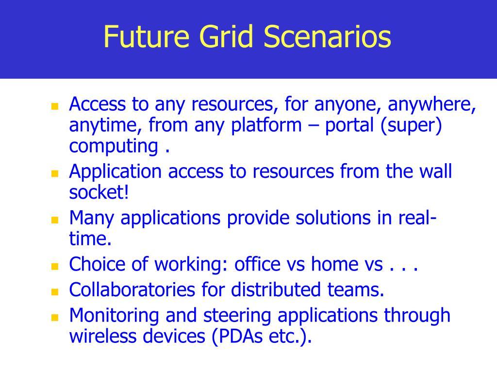 Future Grid Scenarios