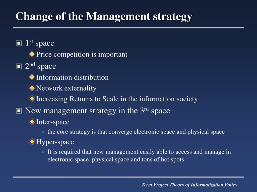 Change of the Management strategy