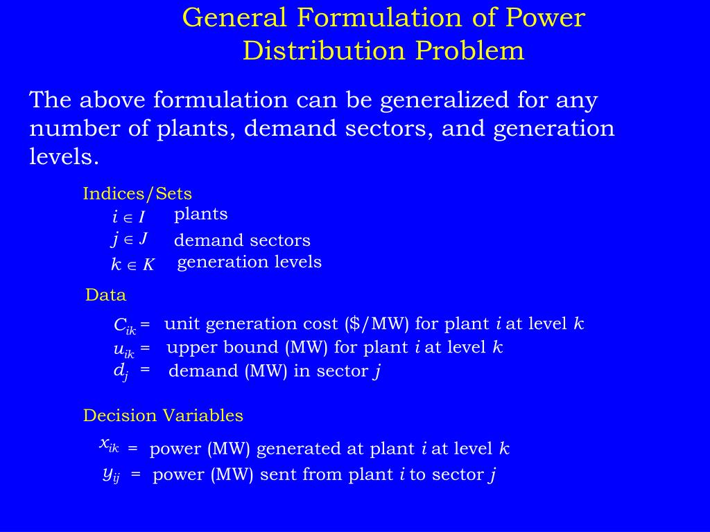 General Formulation of Power Distribution Problem
