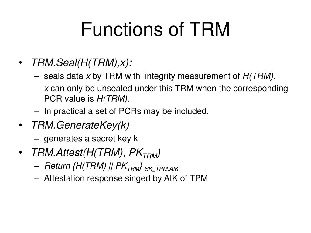 Functions of TRM