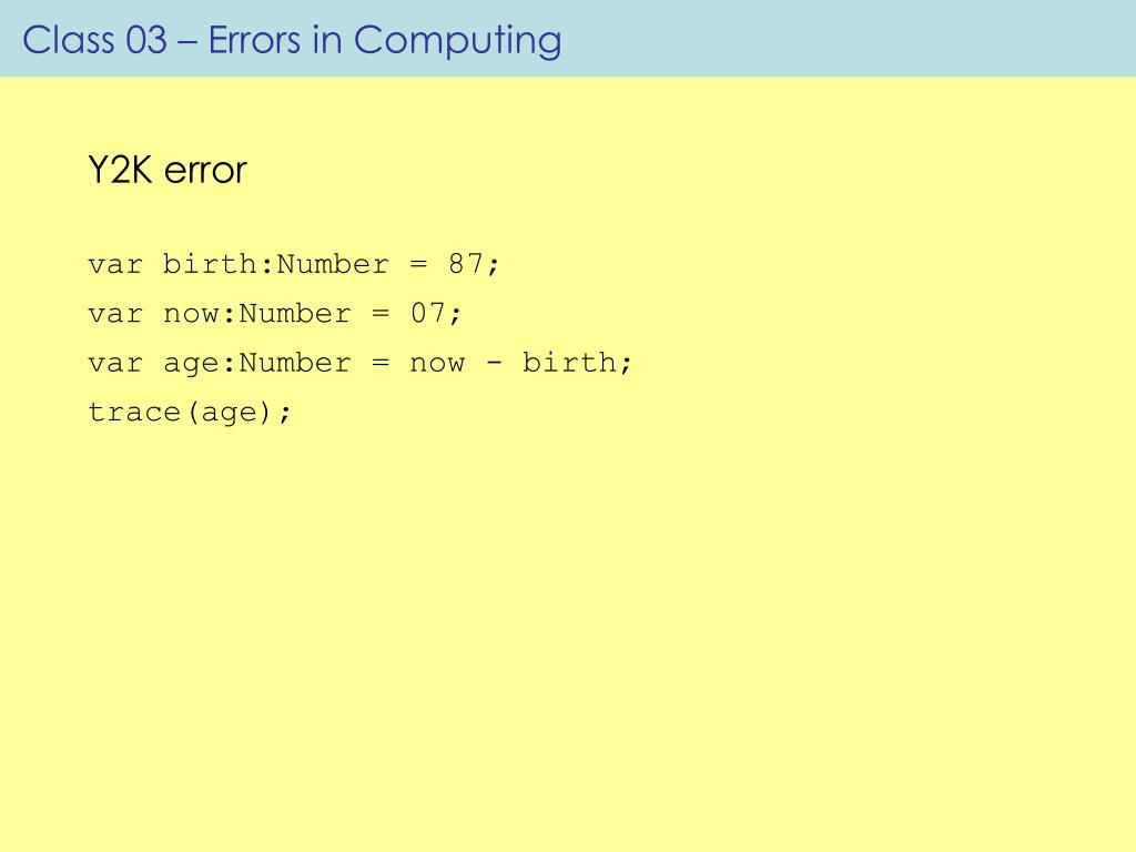 Class 03 – Errors in Computing