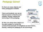 pedagogy gained