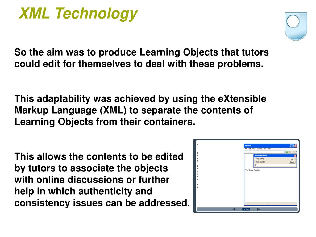 So the aim was to produce Learning Objects that tutors could edit for themselves to deal with these problems.