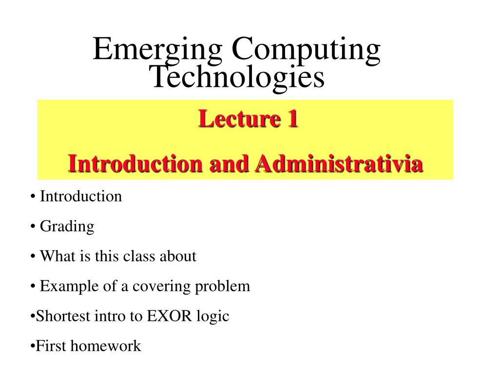 Emerging Computing Technologies