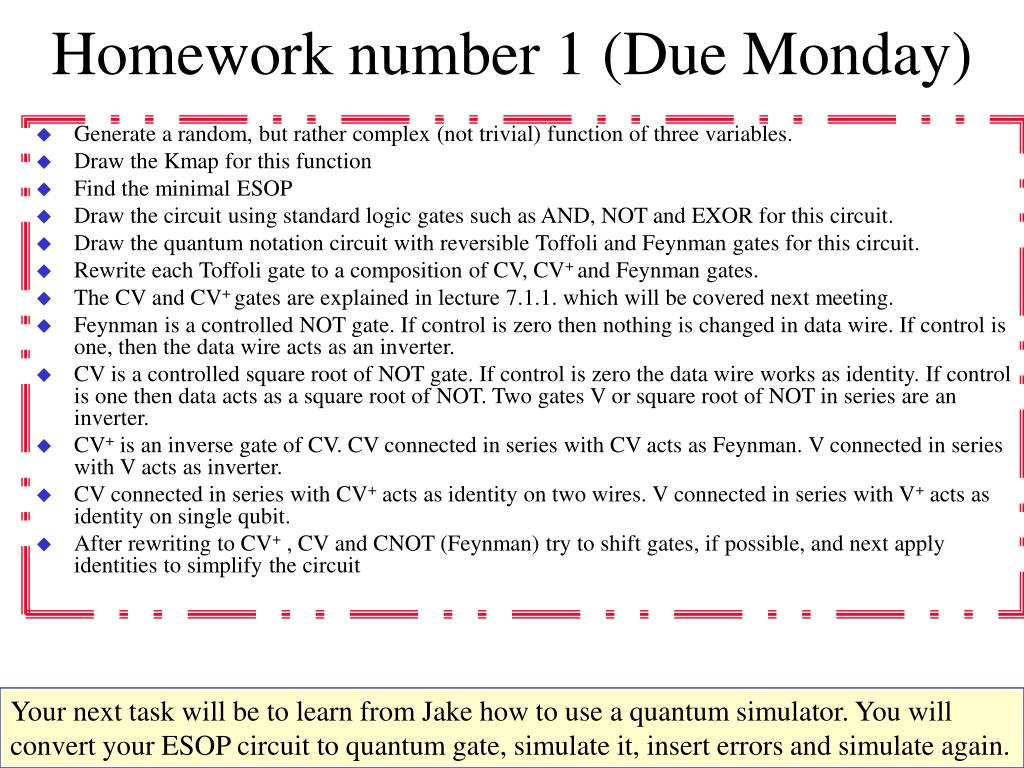 Homework number 1 (Due Monday)