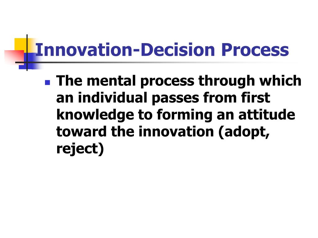 Innovation-Decision Process