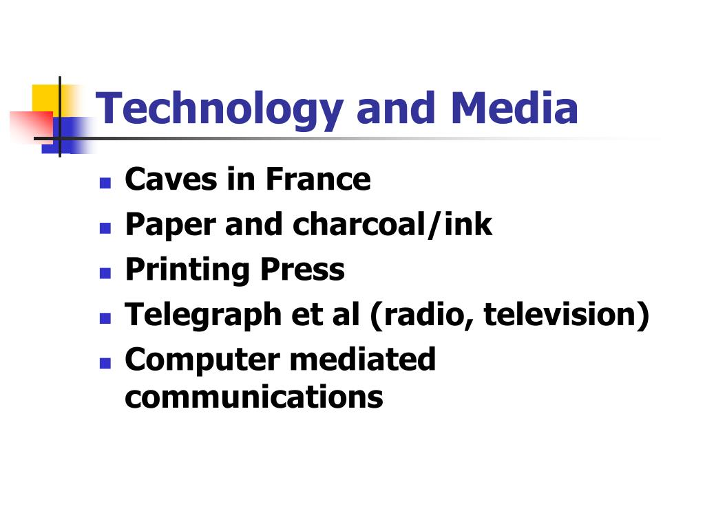 Technology and Media