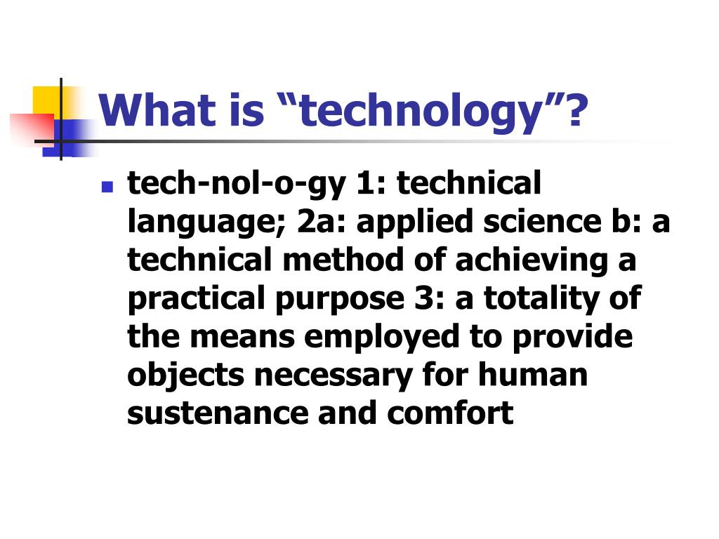 "What is ""technology""?"