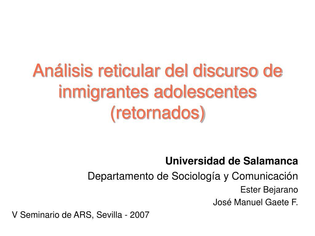 Análisis reticular del discurso de inmigrantes adolescentes (retornados)