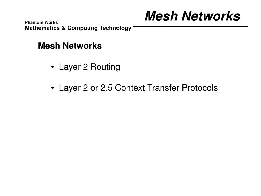 Mesh Networks
