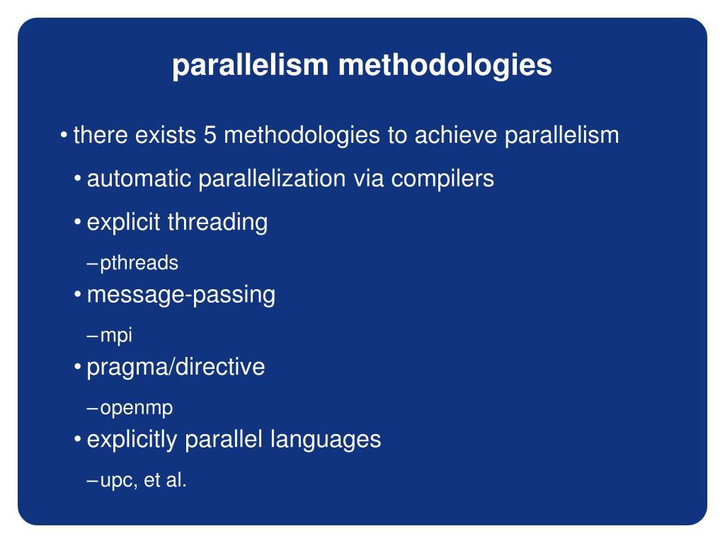 parallelism methodologies