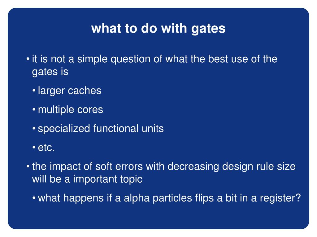 what to do with gates